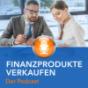 Finanzprodukte verkaufen Podcast Download