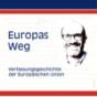 Europas Weg - Verfassungsgeschichte der Europäischen Union