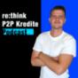 re:think P2P Kredite Podcast