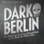 Dark Berlin