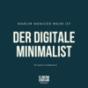 Der digitale Minimalist