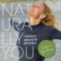 Naturally You