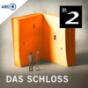 Das Schloss - Hörspiel nach Franz Kafka