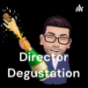 Director Degustation
