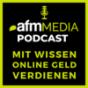 AFM Media Podcast - digitales Marketing für Experten