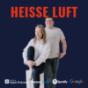 Heiße Luft - der Marketing Podcast: Bei uns kommt das Buzzword auf den Grill