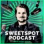 Sweetspot Podcast
