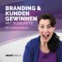 Branding & Kunden gewinnen mit Podcasts
