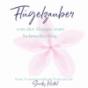 Flügelzauber - von der Raupe zum Schmetterling! Dein Transformations Podcast mit Sandy Kartal