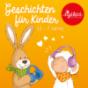 Geschichten für Kinder von 2-7 Jahren by sigikid – First Class for Kids