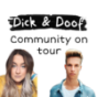 Dick&doof Community on tour