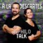 À la Descartes - Der Philosophie Talk