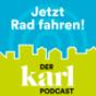 Jetzt Rad fahren - der KARL-Podcast