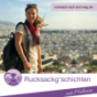 Rucksackg'schichten • Der Reise Podcast von Rucksack rauf und weg.