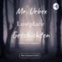 Verfallen und vergessen ( Mr URBEX )