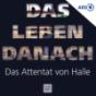 Das Leben danach - Das Attentat von Halle