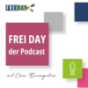 FREI DAY - der Podcast Podcast Download