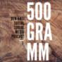 500 Gramm - Anti Social Social Media
