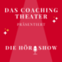 Das Coaching Theater Podcast Download