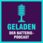 Geladen - der Batteriepodcast Podcast Download