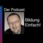Bildung Einfach! Der Podcast