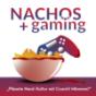 Nachos & Gaming