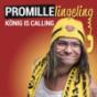 PROMILLElingeling - König is calling