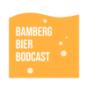 Bamberg, Bier, Bodcast - Der Stammtischtalk