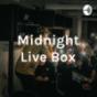Midnight Live Podcast