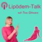 Lipödem-Talk Podcast Download