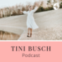 TINI BUSCH Podcast Podcast Download