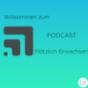 Plötzlich Erwachsen Podcast Download