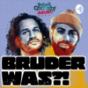 Bruder Was?! Podcast Download