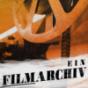Ein Filmarchiv Podcast Download