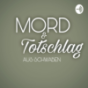 Mord & Totschlag
