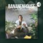 BANANENHOUSE - der Podcast mit Karlito.