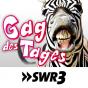 SWR3 - Gag des Tages Podcast Download