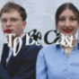 TBC - To Be Cast Podcast Download