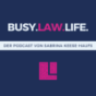 Busy.Law.Life. Podcast Download