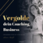 Tagebuch einer Unternehmerin mit Liane Kautz: Business l Mindset l Online-Marketing | Coaching Podcast Download