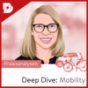 Podcast Download - Folge Mobility Trends aus dem Silicon Valley | Deep Dive Mobility #9 online hören