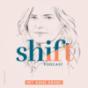 SHIFT - Podcast für Transformation in Zeiten des Wandels (mit Anne Grabs und ihren Gästen) Podcast Download