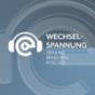 WECHSELSPANNUNG – Der Branchenpodcast