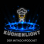 Küchenlicht Podcast Download
