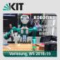 Robotik 1 - Einführung in die Robotik, Vorlesung, WS18-19 Podcast Download