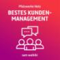 Podcast Download - Folge 22. Etappe der Reise - Bestes Kundenmanagement online hören