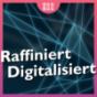 """Podcast Download - Folge Ist dein Alltag """"Raffiniert Digitalisiert""""? - Teaser online hören"""