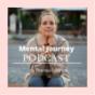 MENTAL JOURNEY Podcast Download