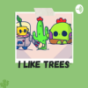I like trees - der sprout brawl stars podcast Download