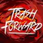 Trash Forward Podcast Download